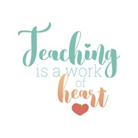 Teaching Is Fine-Art Print