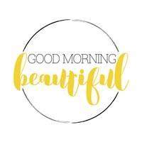 Good Morning Beautiful Fine-Art Print