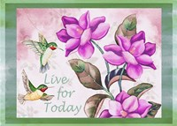 Live for Today - Horizontal Fine-Art Print
