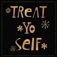 Treat Yo Self Fine-Art Print