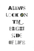 Always Look on the Bright Side of Life Fine-Art Print