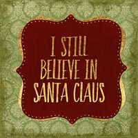 Belive In Santa Claus God Fine-Art Print