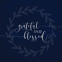 Grateful and Blessed Fine-Art Print