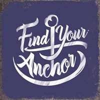 Find Your Anchor Fine-Art Print
