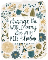 Kindness Changes the World Fine-Art Print