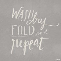 Wash, Dry, Fold, Repeat - Gray Fine-Art Print