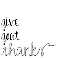 Give Good Thanks Fine-Art Print