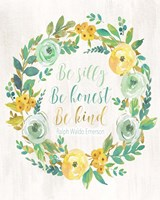 Be Silly, Be Honest, Be Kind Fine-Art Print