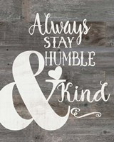 Rustic Humble & Kind Fine-Art Print