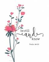 Be Still & Know Bloom Fine-Art Print