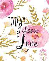 Today I Choose Love Fine-Art Print