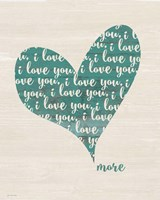 Love You More Fine-Art Print