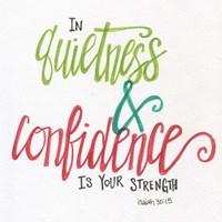Quietness & Confidence Fine-Art Print