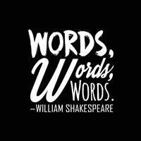 Words Words Words Shakespeare White Fine-Art Print