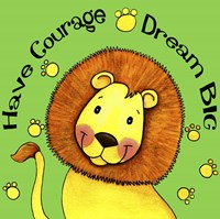 Have Courage Lion Fine-Art Print