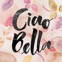 Ciao Bella Fine-Art Print