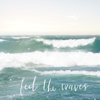 Feel the Waves Fine-Art Print