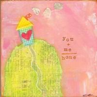 You + Me = Home Fine-Art Print
