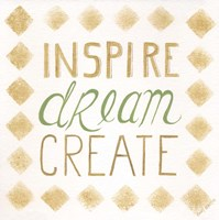 Inspire, Dream, Create Fine-Art Print