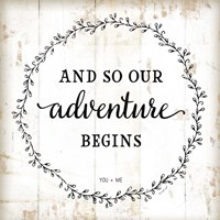 And So Our Adventure Begins Fine-Art Print