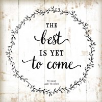 The Best is Yet to Come Fine-Art Print