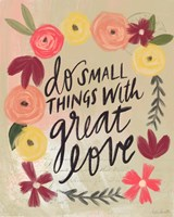 Do Small Things Great Love Fine-Art Print