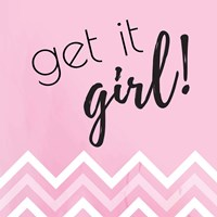 Get it Girl Fine-Art Print