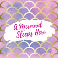 A Mermaid Sleeps Here Fine-Art Print