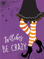Witches Be Crazy Fine-Art Print
