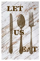 Let Us Eat Fine-Art Print