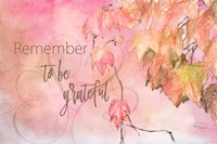 Remember to Be Grateful Fine-Art Print