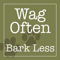 Wag Often Bark Less Fine-Art Print