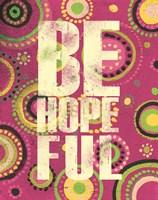 Bright Be Hopeful Fine-Art Print