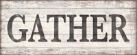 Gather Wood Sign Fine-Art Print
