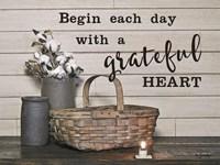 Begin Each Day with a Grateful Heart Fine-Art Print