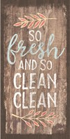 So Fresh and So Clean Clean Fine-Art Print