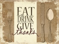 Eat, Drink, Give Thanks Fine-Art Print