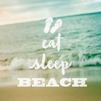 Eat Sleep Beach Fine-Art Print