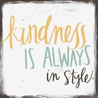 Kindness is Always in Style Fine-Art Print