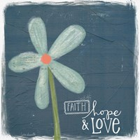Faith, Hope, Love Fine-Art Print