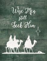 Wise Men Still Seek Him Fine-Art Print