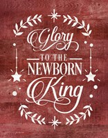Glory to the Newborn King Fine-Art Print