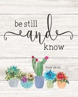 Be Still & Know Fine-Art Print