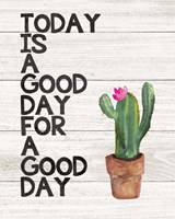 Today is Good Fine-Art Print