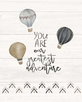 You Are the Greatest Adventure Fine-Art Print