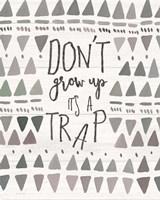 Don't Grow Up Fine-Art Print