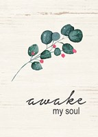 Awake My Soul Fine-Art Print