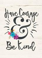 Have Courage Fine-Art Print