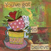 Tazas You've Got To Believe Fine-Art Print