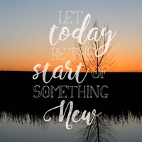 Let Today Be Fine-Art Print